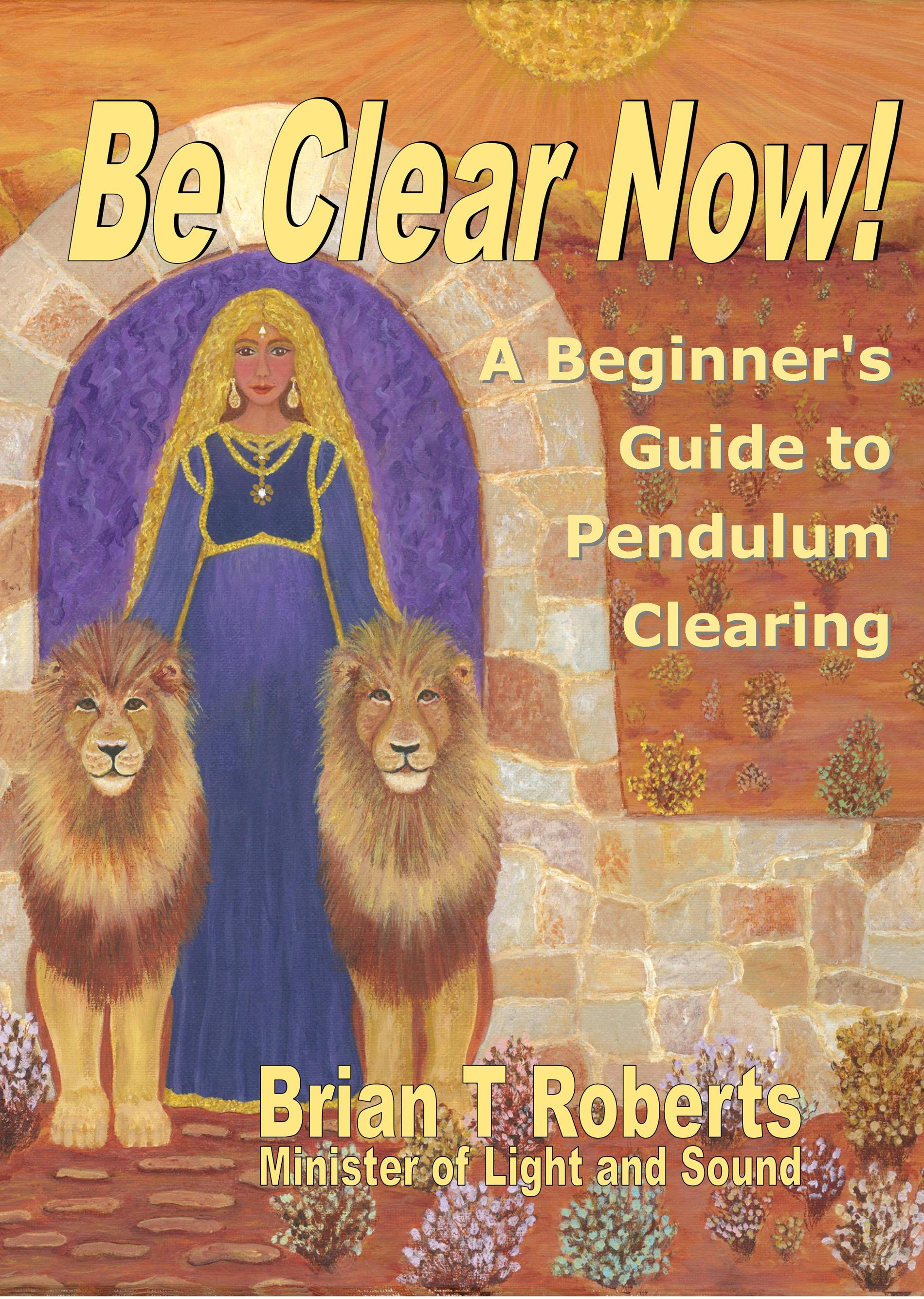 Be Clear Now! A Beginner's Guide to Pendulum Clearing – L